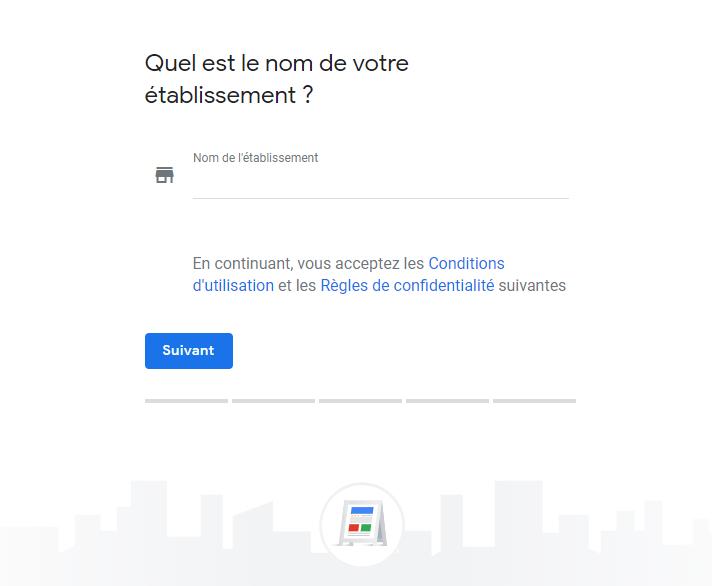 Exemple de la troisième étape lors de la création d'une fiche Google mon entreprise, soit choisir le nom de votre entreprise.